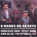 Audio CD Cover: 8 Hands On 88 Keys - Chicago Blues Piano Masters