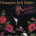 Audio CD Cover: Back Home in New Orleans von Champion Jack Dupree