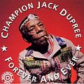 Audio CD Cover: Forever And Ever von Champion Jack Dupree