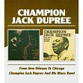 Audio CD Cover: From New Orleans to Chicago von Champion Jack Dupree