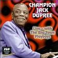 Audio CD Cover: Live - With the Big Town Playboys von Champion Jack Dupree