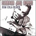 Audio CD Cover: Rum Cola Blues von Champion Jack Dupree