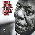 Audio CD Cover: The Complete Blue Horizon Sessions von Champion Jack Dupree