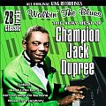 Audio CD Cover: Walkin the Blues - The Very Best of Champion Jack Dupree von Champion Jack Dupree