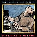 Audio CD Cover: Otto Krause hat den Blues