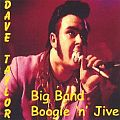 Audio CD Cover: Big Band Boogie `n Jive von Rockin´ Dave Taylor