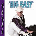 Audio CD Cover: Big Easy von Mr. Boogie Woogie