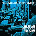Meet Me Where They Play the Blues
