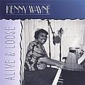 "Audio CD Cover: Alive & Loose von Kenny ""Blues Boss"" Wayne"