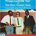 Audio CD Cover: Live at Blue Moon, Houston, Texas von Philippe LeJeune