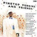 Cover: Pinetop Perkins And Friends