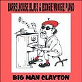 Audio CD Cover: Barrelhouse Blues & Boogie Woogie Piano von Steve Big Man Clayton