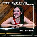 Audio CD Cover: Something More von Stephanie Trick