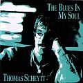 Audio CD Cover: The Blues In My Soul von Thomas Scheytt