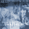 Audio CD Cover: Since I Fell For You von Georg Schroeter
